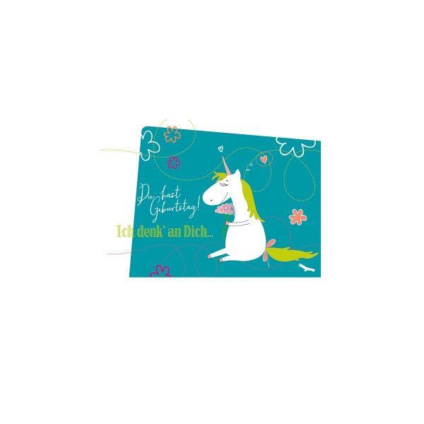 """Postkarte  """"Du hast Geburtstag - Ich denk an Dich"""" Einhorn"""