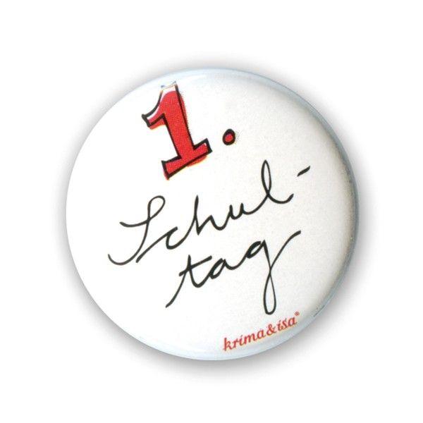 Button 1. Schultag, ø 2,5cm